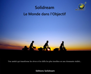 Solidream, Le Monde dans l'Objectif