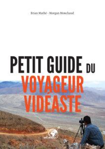 Livre numérique - Petit guide du voyageur vidéaste